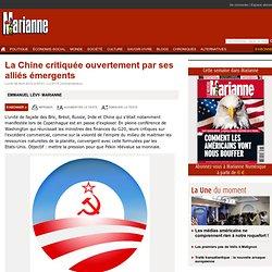 La Chine critiquée ouvertement par ses alliés émergents