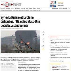 Syrie: la Russie et la Chine bloquent le vote de l'ONU