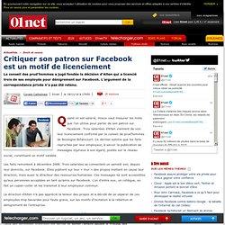 Critiquer son patron sur Facebook est un motif de licenciement