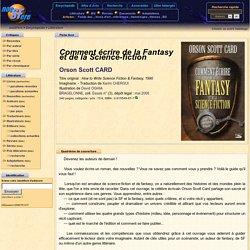 Comment écrire de la Fantasy et de la Science-fiction - Orson Scott CARD - Fiche livre - Critiques - Adaptations