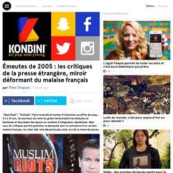 Émeutes de 2005 : les critiques de la presse étrangère, miroir déformant du malaise français