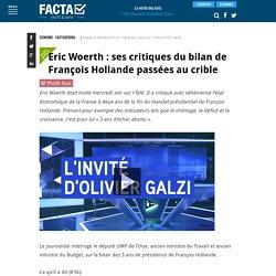 Eric Woerth : ses critiques du bilan de François Hollande passées au crible