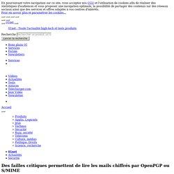 Des failles critiques permettent de lire les mails chiffrés par OpenPGP ou S/MIME