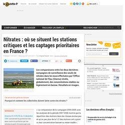 Nitrates : où se situent les stations critiques et les captages prioritaires en France ?