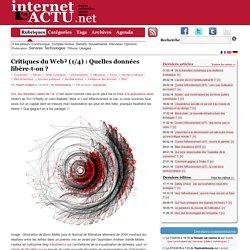 Critiques du Web² (1/4) : Quelles données libère-t-on ?