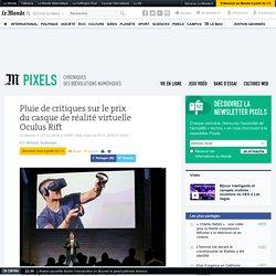 Pluie de critiques sur le prix du casque de réalité virtuelle Oculus Rift