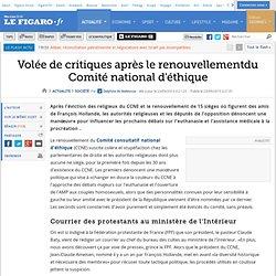 Volée de critiques après le renouvellementdu Comité national d'éthique