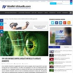 Top 5 des critiques contre la réalité virtuelle et la réalité augmentée