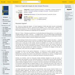 critiquesLibres.com : Essai sur l'origine des langues Jean-Jacques Rousseau