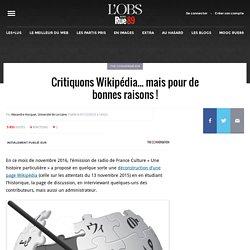 Critiquons Wikipédia... mais pour de bonnes raisons!