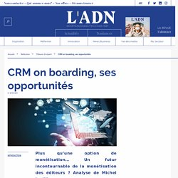 CRM on boarding, ses opportunités