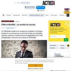 CRM et Mobilité : La recette du succès
