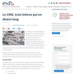 Le CRM, trois lettres qui en disent long