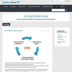 Le CRM en trois points - Golden Eyes