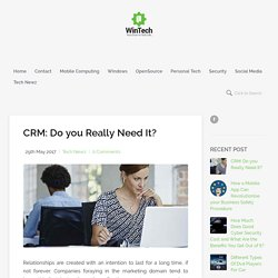CRM: Do you Really Need It?