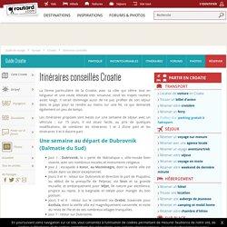 Croatie : Itinéraires conseillés