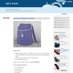 Crochet Backpack Pattern - talvi knits.