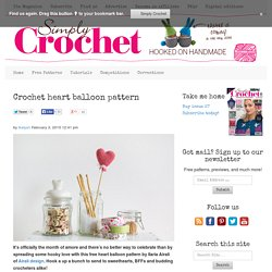 Crochet heart balloon pattern - Simply Crochet