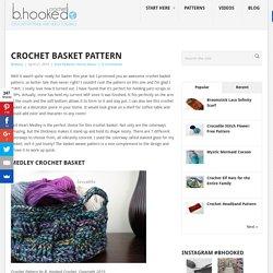 Crochet Basket Pattern - B.hooked Crochet