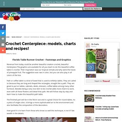 Crochet Centerpiece: models, charts and recipes! - C K Crafts