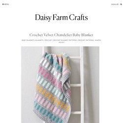 Crochet Velvet Chandelier Baby Blanket
