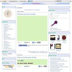 CROCHET - Assemblage de… - Faire un carré - Belle fleur en vidéo - Set de table au… - Chaussons et… - crochach de milicia