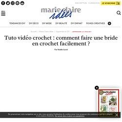 Tuto vidéo crochet: comment faire une bride en crochetfacilement?