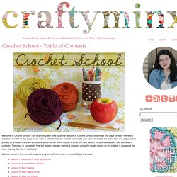 Crochet School - Table of Contents - Craftyminx