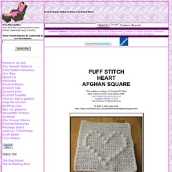 Puff Stitch Heart Afghan Square Crochet Pattern - Free Crochet Pattern Courtesy of Crochetnmore.com