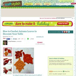 How to Crochet Autumn Leaves to Decorate Your Table