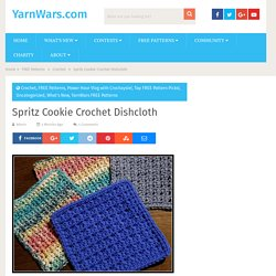 Spritz Cookie Crochet Dishcloth - YarnWars.com