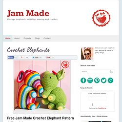Crochet Elephants - Jam MadeJam Made