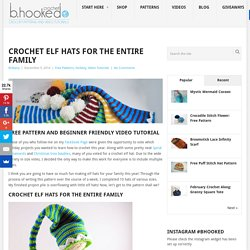 Crochet Elf Hats for the Entire Family - Free Pattern and Video