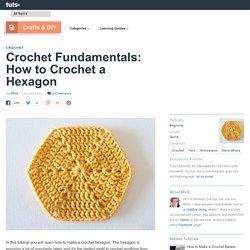 Crochet Fundamentals: How to Crochet a Hexagon - Tuts+ Crafts & DIY Tutorial