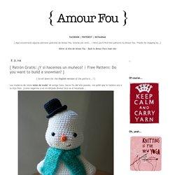 Crochet }: { Patrón Gratis: ¿Y si hacemos un muñeco?