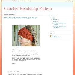 Free Crochet Headwrap Pattern by 4Tdesigns