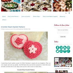 Crochet Heart Sachet Pattern