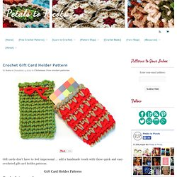 Crochet Gift Card Holder Pattern - Petals to Picots