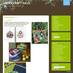 crochet ideas « Green Craft ideas