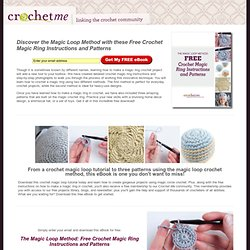 The Magic Adjustable Ring: A Better Way to Begin Crochet in the Round