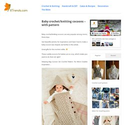 Baby crochet/knitting cocoons – with pattern