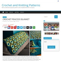 CROCHET PEACOCK BLANKET - Crochet and Knitting Patterns
