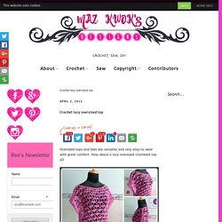 crochet lacy oversized top, crochet oversized top, crochet lacy top