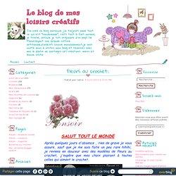 Fleurs au crochet: - Le blog des loisirs créatifs