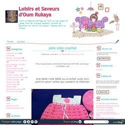 Jolie robe crochet - Loisirs et Saveurs d'Oum Rukaya