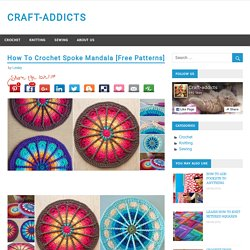 How To Crochet Spoke Mandala [Free Patterns] – CRAFT-ADDICTS