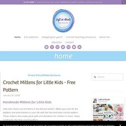 Crochet Mittens for Little Kids - Free Pattern