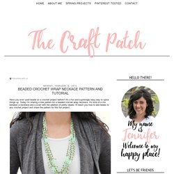 The Craft Patch: Beaded Crochet Wrap Neckace Pattern and Tutorial