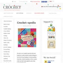 Crochet-opedia – Crochet