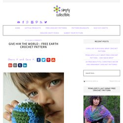 Give him the world - Free Earth Crochet Pattern